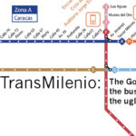 TransMilenio: The Good, the Bus and the Ugly